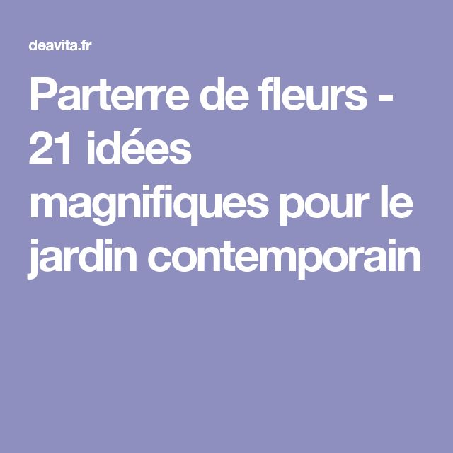Best 25 jardin contemporain ideas on pinterest jardin paysager jardin massif and roche for Amenagement jardin contemporain