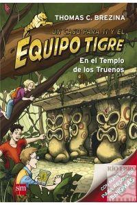 EN EL TEMPLO DE LOS TRUENOS 1 - EQUIPO TIGRE