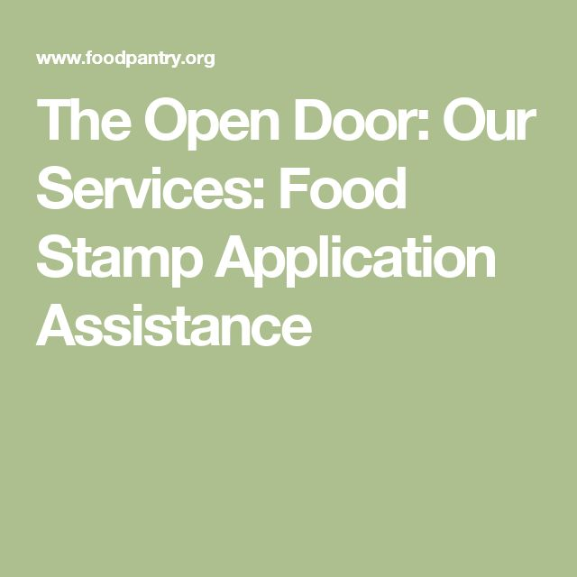 The Open Door: Our Services: Food Stamp Application Assistance