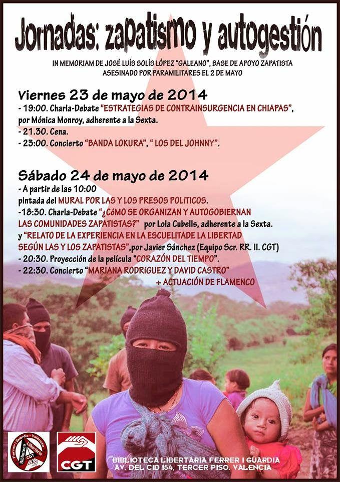 """CGT solidaridad con el EZLN: Jornadas """"Zapatismo y autogestión"""". 23 y 24 de mayo, Valencia, Estado Español."""