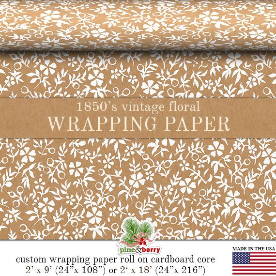 Vintage Floral Kraft Gift Wrapping Paper | Custom 1850's Floral Print Gift Wrap Paper 9 foot or 18 foot Rolls Great For Any Occasion. on Etsy, $14.95