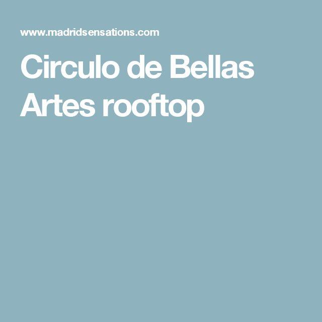 Circulo de Bellas Artes rooftop