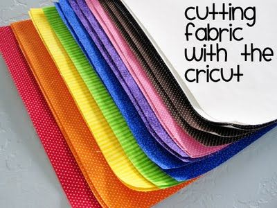 how to cut fabric on your cricut ahhhhh