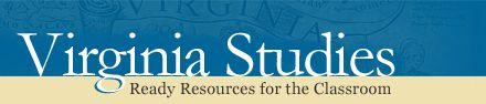 VA Studies - Virginia Studies Outline