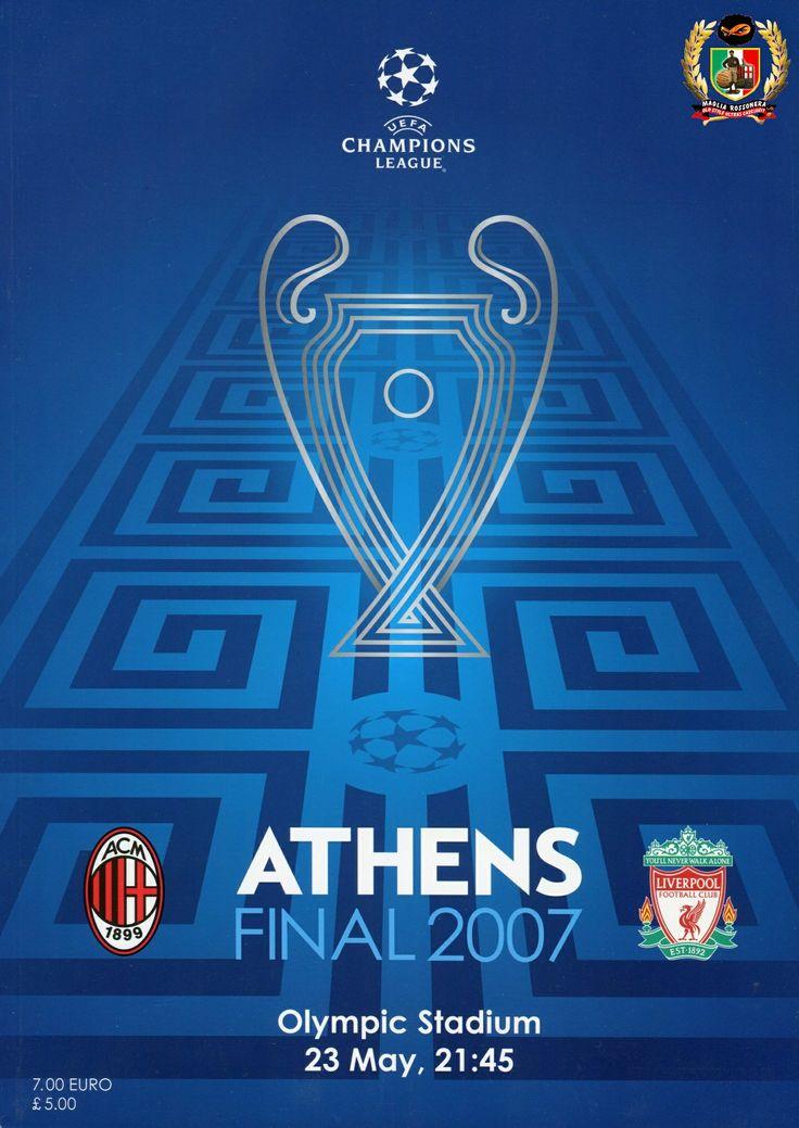 2007 Champions League Final.A.C.Milan vs FC Liverpool