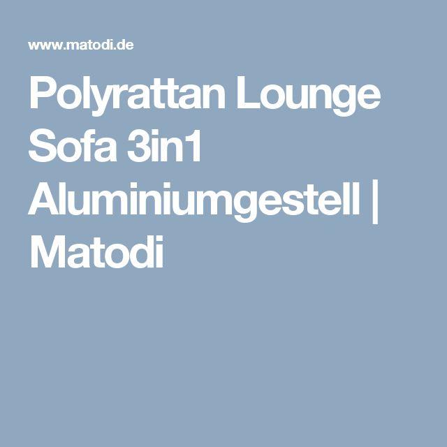 Polyrattan Lounge Sofa 3in1 Aluminiumgestell   Matodi