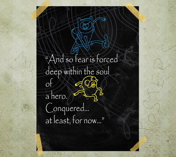 Finn and Jake Adventure Time Quote Typography Poster by MixPosters, $19.00
