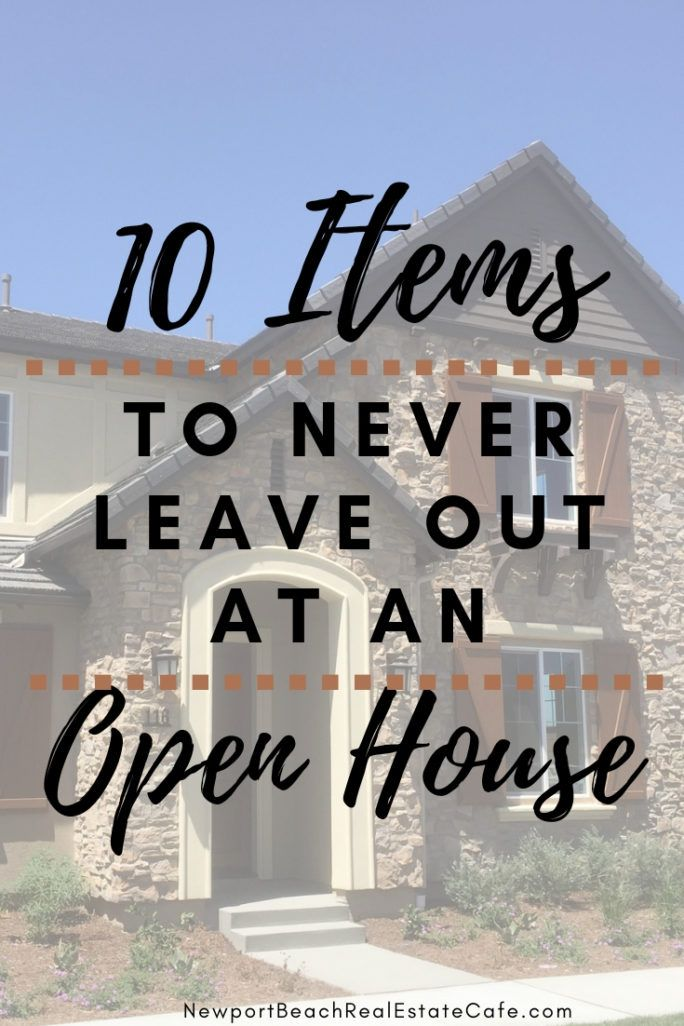 10 Items That Should Never Be Left Out At An Open House Open