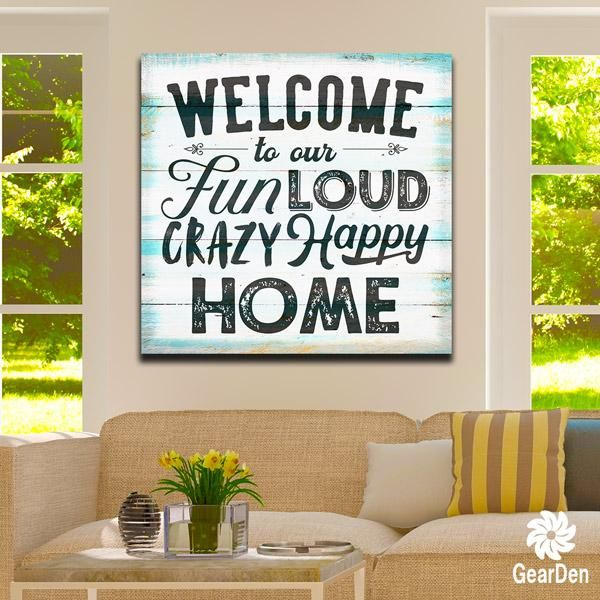 Welcome To Our Crazy Happy Home Premium Canvas Welcome Home Quotes Welcome Home Decorations Welcome Quotes