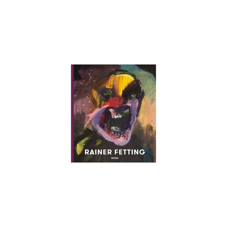 Rainer Fetting : Taxis, Monsters and the Good Old Sea (Bilingual) (Hardcover) (Boris Pofalla)