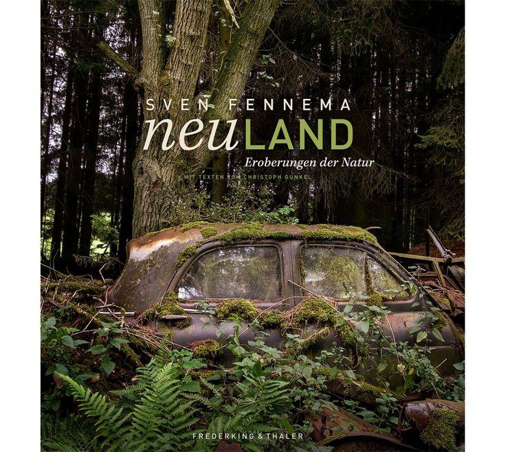 Der Fotograf Sven Fennema, präsentiert einen neuen Bildband. Die Welt der vergessenen Orte bietet viele Facetten, gerade in den letzten Jahren wurde Sven Fennema jedochvon kaum etwas so sehr fasziniert und gefangen genommen wie das Wirken der Natur,   #Bildband #Neuland #Sven Fennema