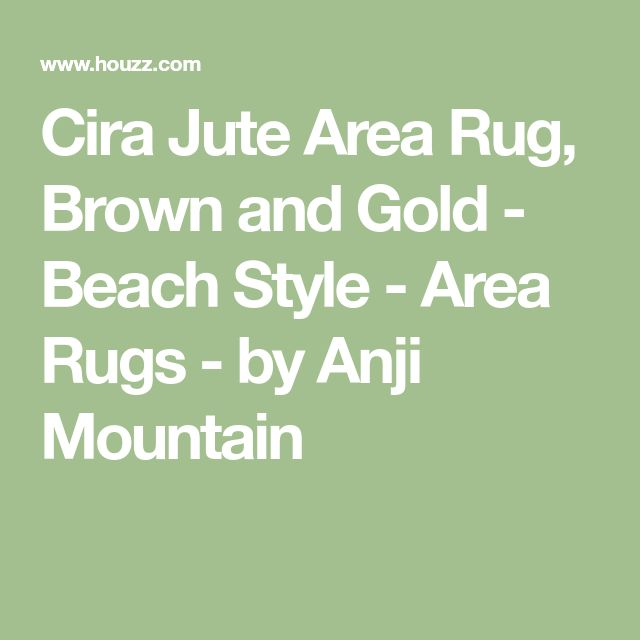 Cira Jute Area Rug, Brown and Gold - Beach Style - Area Rugs - by Anji Mountain