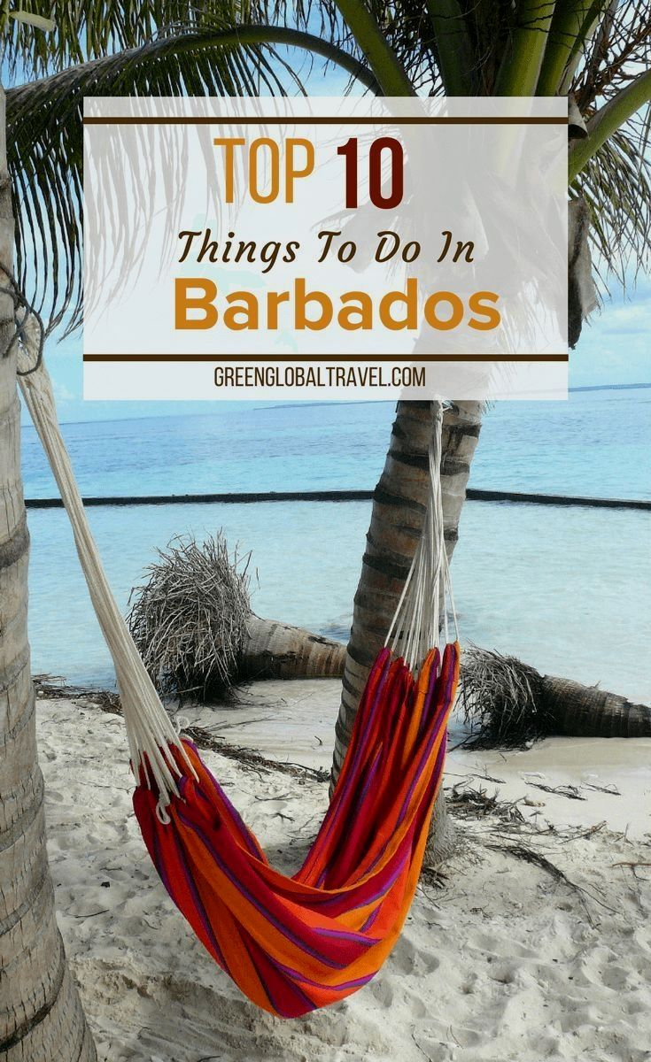 The Top 10 Things to Do in Barbados, including beaches