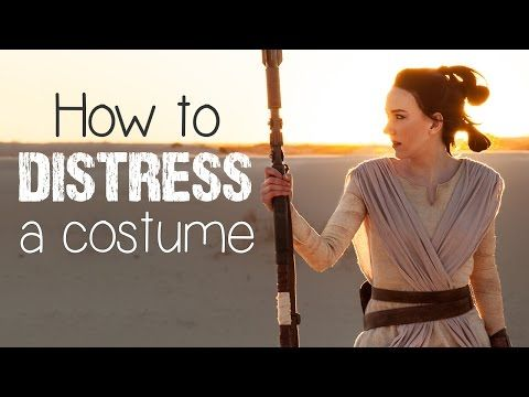 How to Distress a Costume (Rey from Star Wars) - Atelier Heidi - YouTube