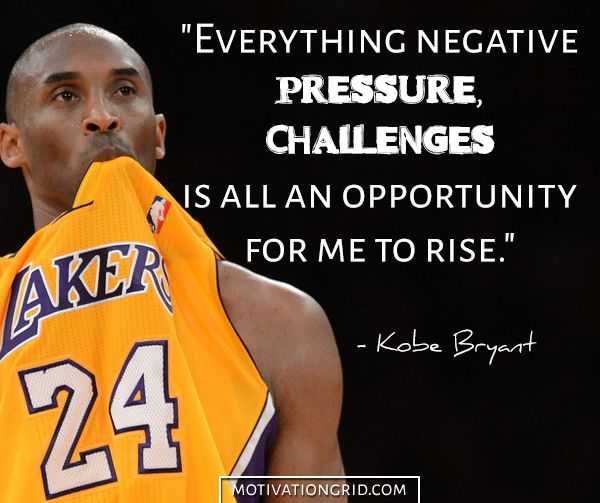 25 Kobe Bryant Quotes About Living Like A Champion, inspirational quote, challenges, opportunities