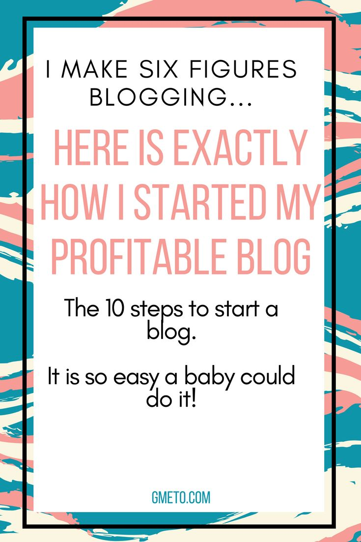How to start a profitable blog in 2018. The update guide to starting a profitable blog. How to make money blogging. #startablog #makemoney #SAHM #momblog