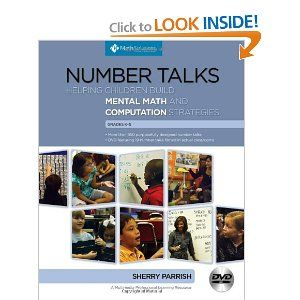 Number Talks: Helping Children Build Mental Math and Computation Strategies, Grades K-5  Get rid of timed tests? What? Check it out.....take the plunge with me.