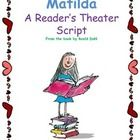 This is a Reader's Theater based on the chapter about Amanda Thripp in Matilda.  ...