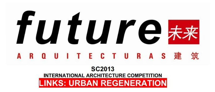 How do we imagine new urban regenerations? - SC2013, International Architecture Competition | ARCH-student.com