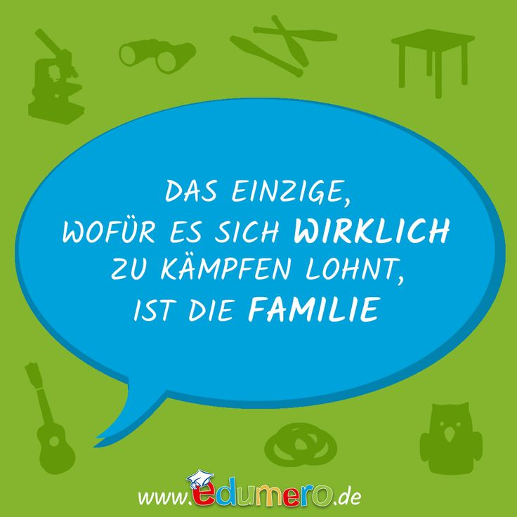 Das Einzige, wofür es sich WIRKLICH zu kämpfen lohnt, ist die FAMILIE <3  #edumero #edumerokindersprüche #edumeroquotes