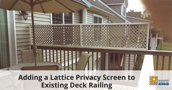 113 best permalatt blog images on pinterest for Deck privacy ideas lattice