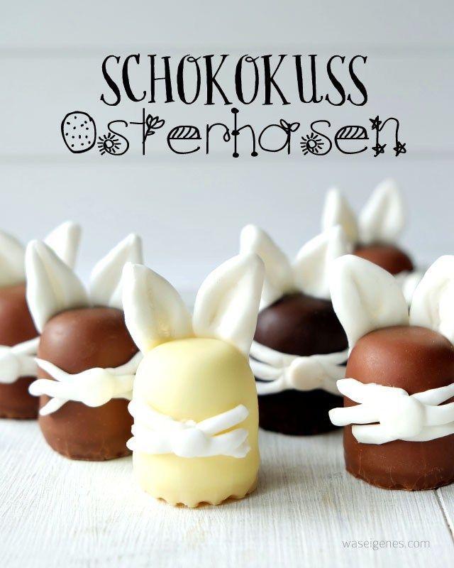 Unnütze aber süße DIY Idee zu Ostern: Schokokuss Hasen