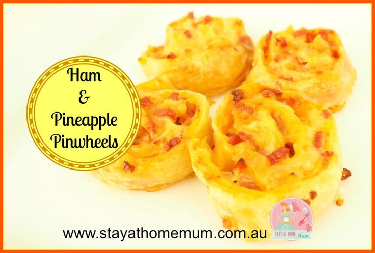 Ham and Pineapple Pinwheels | Stay at Home Mum