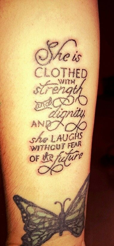 Proverb 31:25 | Proverbs 31.25 Tattoo | Tattoos, Body art, Tattoo quotes