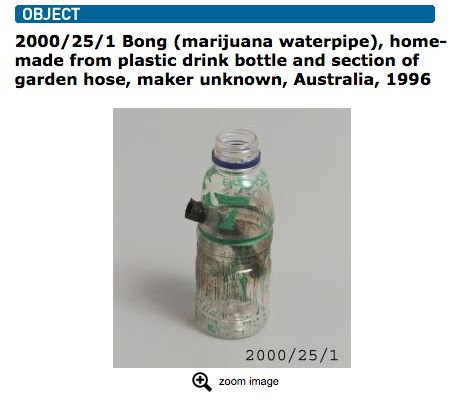 Sydney's Powerhouse Museum is home to many things. Scientific things, cultural things. All things that are deserving of a spot in a museum… Including this bong:   This Dirty Old Plastic Bottle Bong Is On Display In A Museum