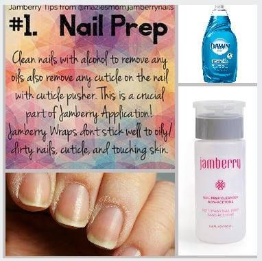 Tip Tuesday Nail Prep Is The Key To Having Your Wraps Look Great On Nails And Last If You Don T Have Jamberry Cleans