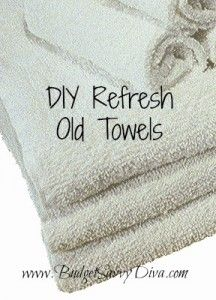 Refresh Towels: 1 cup vinegar in first wash; second wash, 1/2 cup baking soda