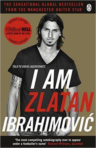 I Am Zlatan Ibrahimovic: Zlatan Ibrahimovic: 9780241966839: Books - Amazon.ca