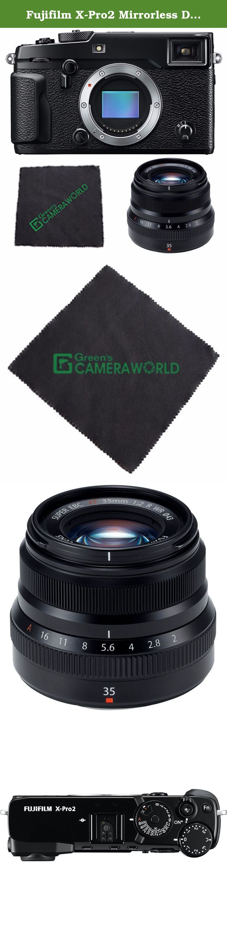Fujifilm X-Pro2 Mirrorless Digital Camera (Body Only) + Fujifilm XF 35mm f/2 R WR Lens (Black) + Microfiber Cleaning Cloth Bundle. Greens Camera World is an AUTHORIZED Fujifilm USA DEALER. Includes USA Manufacturer Warranty The long-awaited successor to Fujifilm's first X-series mirrorless digital camera, the X-Pro2 sports a high-resolution X-Trans CMOS III sensor and redeveloped X-Processor Pro, along with the tested rangefinder-inspired design now synonymous with the X-Pro system. Now...