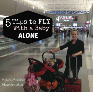 5 Tips to Fly with a Baby Alone