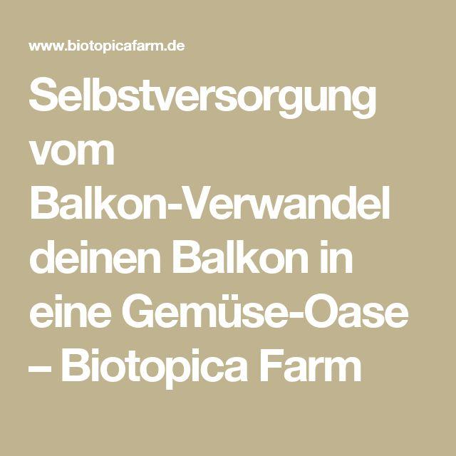 Selbstversorgung vom Balkon-Verwandel deinen Balkon in eine Gemüse-Oase – Biotopica Farm
