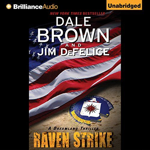 Dale Brown's Dreamland: Raven Strike:   The mission is classified... and illegal. /pIn the blistering heat of the Sudan, the CIA has gone rogue. On the trail of a notorious terrorist, Agency operatives have overstepped their sanctioned boundaries. And now the ultimate weapon has fallen into the wrong hands. /pAs Danny Freah and his spec-ops team scramble to recover a top secret aircraft that has crashed in Africa, Whiplash Director Jonathon Reid finds himself mysteriously shut off from...