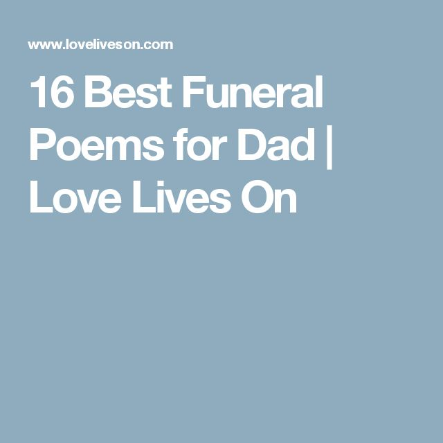16 Best Funeral Poems for Dad | Love Lives On