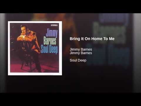 Provided to YouTube by Liberation Music Pty Ltd Bring It On Home To Me · Jimmy Barnes · Jimmy Barnes Soul Deep ℗ 1991 P & C 1991 Freight Train Music Released...