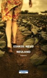 A Neuland, nuova terra promessa