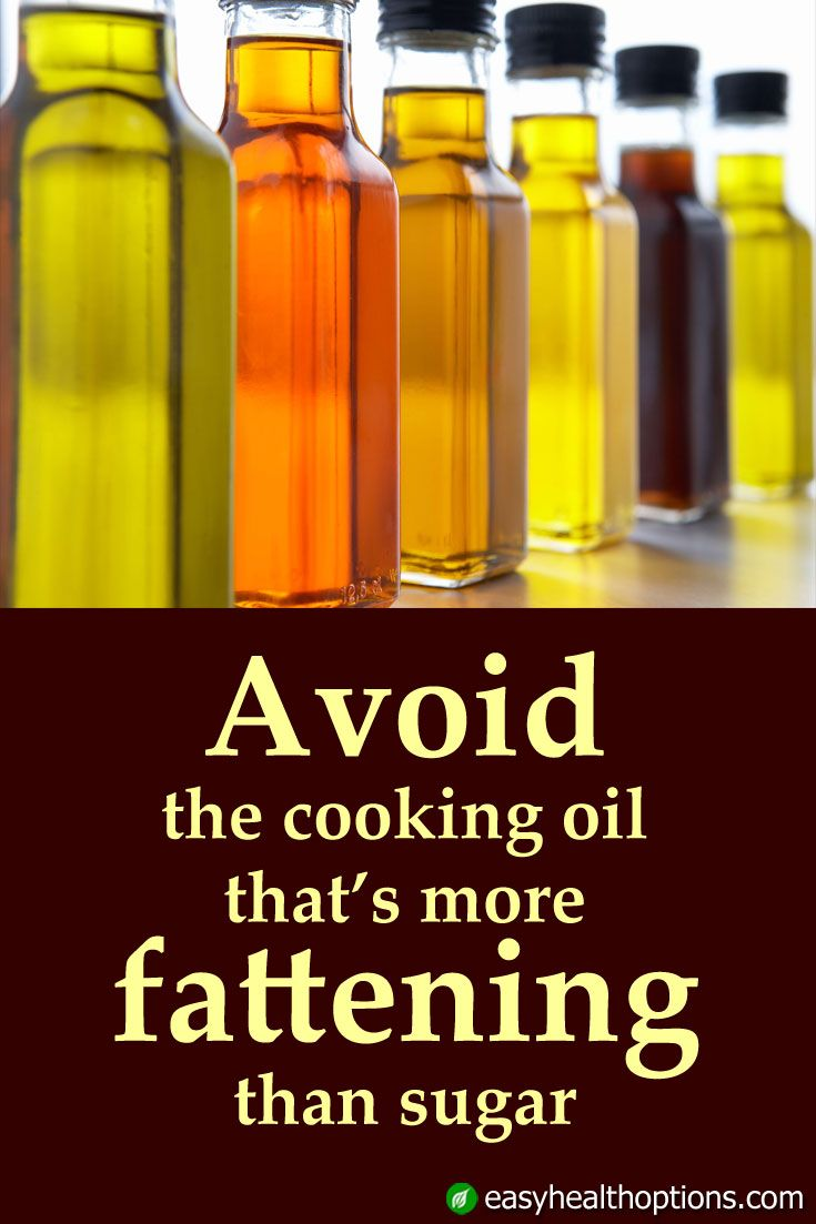 If you eat foods that contain or are cooked in this oil you are at an even higher risk of gaining weight and developing diabetes than if you consume too much of the infamous sugar known as fructose.