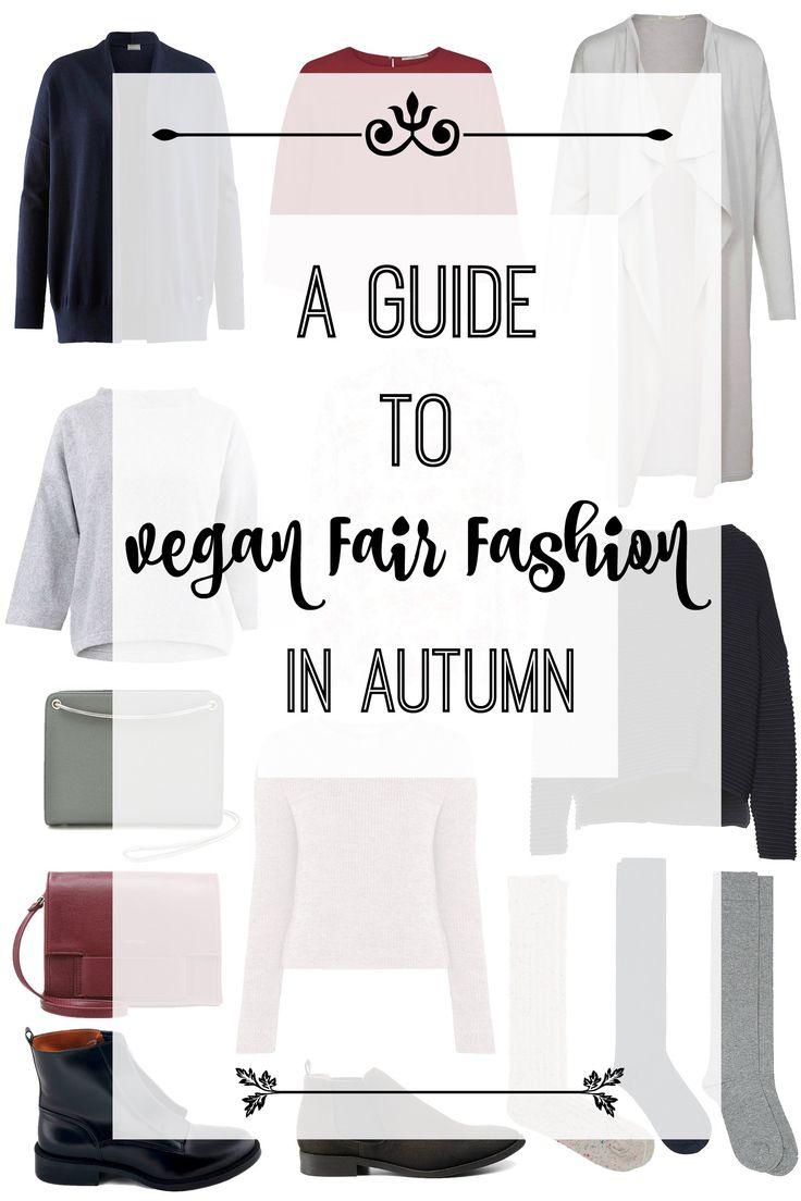 a vegan fair fashion guide for autumn
