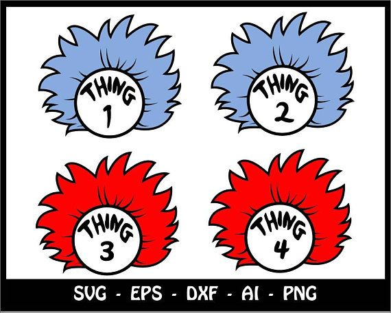 Thing 1 Thing 2 Svg Cat In The Hat Svg Dr Seuss Svg Dr Seuss Monogram Svg Thing Dad Mom Bro Sis Svg Files Files Stencil Template Dr Seuss Crafts Cricut Crafts
