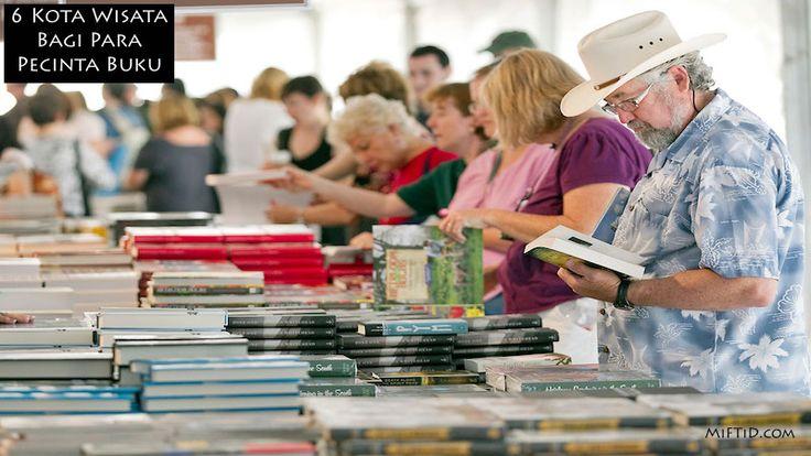 6 Kota Wisata Bagi Para Pecinta Buku