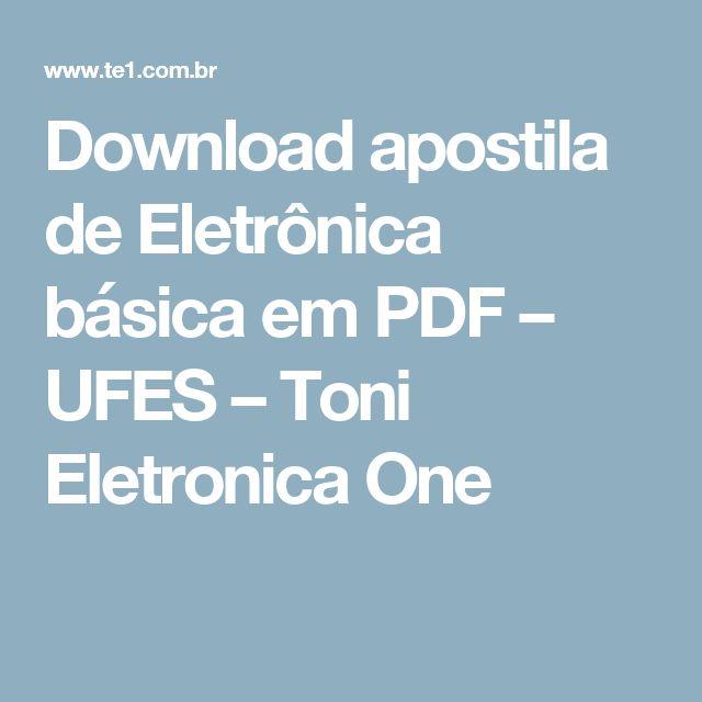 Download apostila de Eletrônica básica em PDF – UFES – Toni Eletronica One