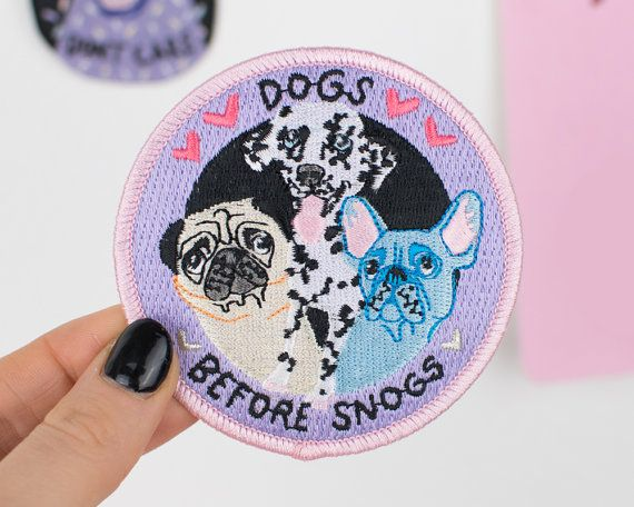 Dogs Before Snogs - Iron on Embroidered Patch for the ultimate dog lover <3 Ideal Stocking Filler  Show the world you love your dog, cause dogs are so much better than people, right?  If you prefer your pooch to your partner, this is the patch for you!  This patch measures 8cm x 8cm and is embroidered with cute pastel threads & a special sparkly metallic thread.  Iron or sew onto your favourite jacket, bag, t-shirt, denim shorts - or anywhere your heart desires. Each patch is secured t...