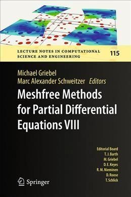 Meshfree Methods for Partial Differential Equations 8
