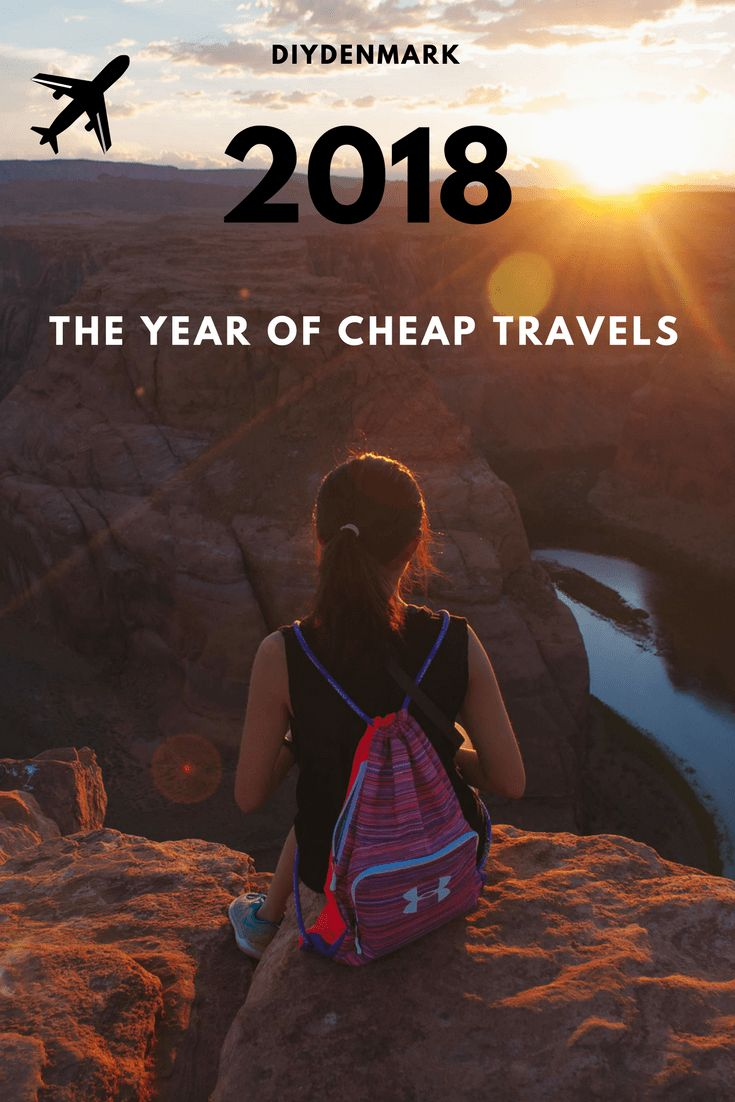 2018 - The year of cheap travels. Amazing tips for saving money! #travel #2018 #savemoney #affordabletravels #travelgram #travelblogger