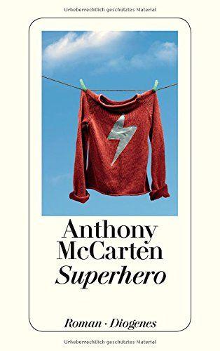 Superhero von Anthony McCarten http://www.amazon.de/dp/3257237332/ref=cm_sw_r_pi_dp_4zsJvb1TZWTJF