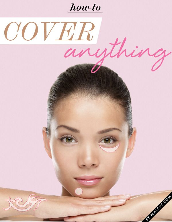 How to cover ANYTHING from tattoos to dark circles