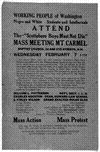 """Working people of Washington negro and white. students and intellectuals attend The """"Scottsboro boys must not die"""" mass meeting Mt. Carmel Baptist church 3d and Eye Streets N. W. Wednesday February 7 8 PM .... [Washington, D. C. 1934]."""